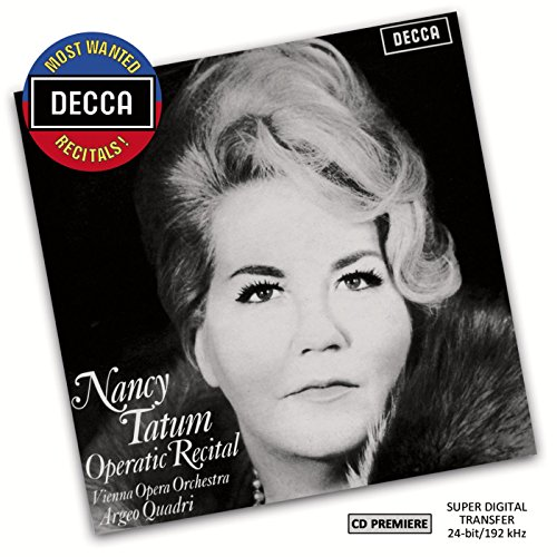 Nancy Tatum - Operatic Recital (Decca Most Wanted Recitals) from Decca