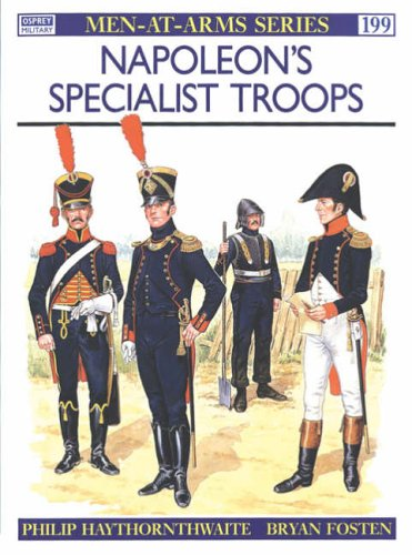 Napoleon's Specialist Troops (Men-at-Arms) from Osprey Publishing