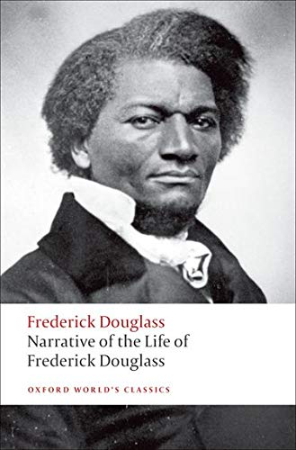 Narrative of the Life of Frederick Douglass, an American Slave (Oxford World's Classics) from OUP Oxford