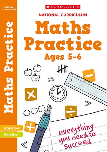 Maths practice book for ages 5-6 (Year 1). Boost success with complete national curriculum coverage (100 Practice Activities) from Scholastic