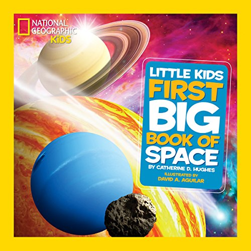 Little Kids First Big Book of Space (First Big Book) from National Geographic Kids