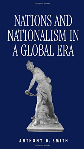 Nations and Nationalism in a Global Era from Polity Press