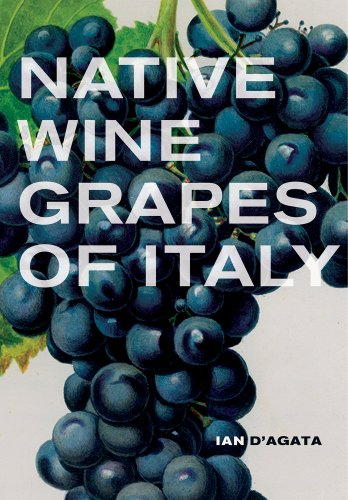 Native Wine Grapes of Italy from University of California Press