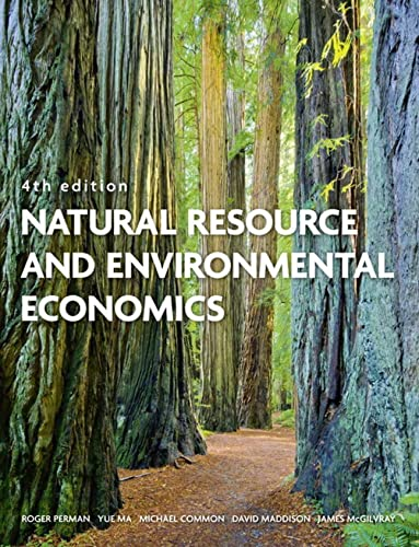 Natural Resource and Environmental Economics from Addison Wesley