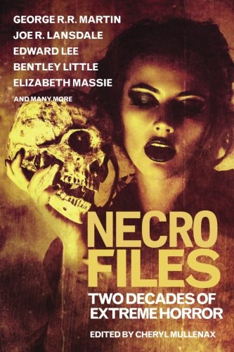 Necro Files: Two Decades of Extreme Horror from Comet Press