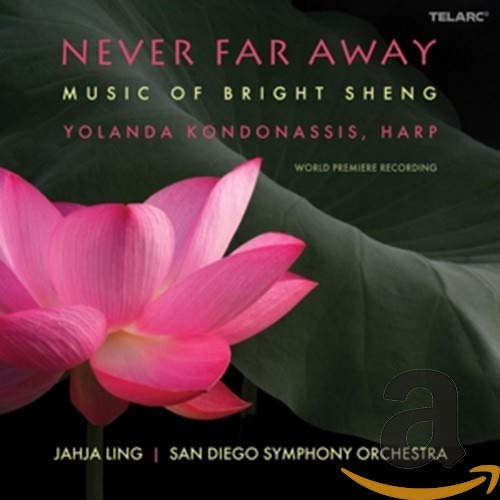 Never Far Away: Music Of Bright Sheng from TELARC
