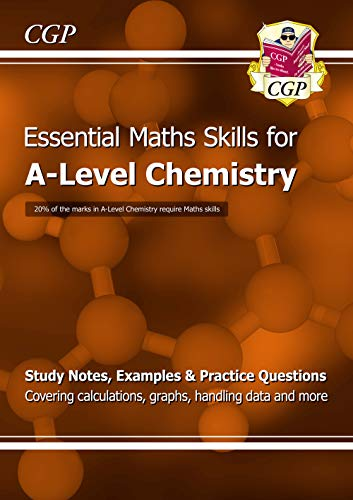 A-Level Chemistry: Essential Maths Skills (CGP A-Level Chemistry) from Coordination Group Publications Ltd (CGP)