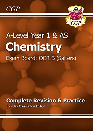 A-Level Chemistry: OCR B Year 1 & AS Complete Revision & Practice with Online Edition (CGP A-Level Chemistry) from Coordination Group Publications Ltd (CGP)