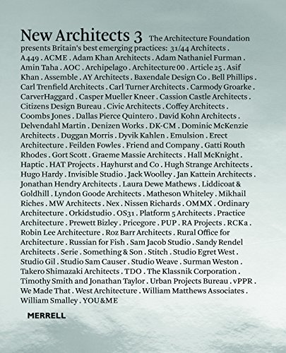 New Architects 3: Britain's Best Emerging Architects (Architecture Foundation) from Merrell