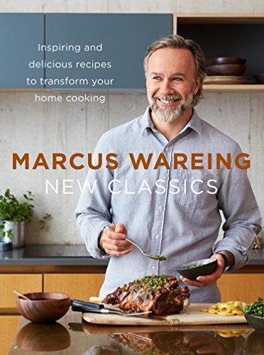 New Classics: Inspiring and delicious recipes to transform your home cooking from HarperCollins