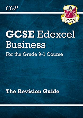 New GCSE Business Edexcel Revision Guide - for the Grade 9-1 Course (CGP GCSE Business 9-1 Revision) from Coordination Group Publications Ltd (CGP)