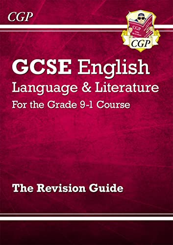 GCSE English Language and Literature Revision Guide - for the Grade 9-1 Courses (CGP GCSE English 9-1 Revision) from Coordination Group Publications Ltd (CGP)