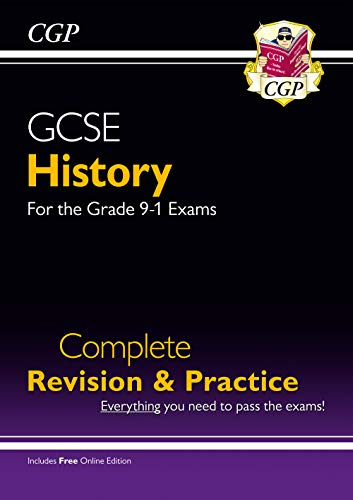 GCSE History Complete Revision & Practice - for the Grade 9-1 Course (with Online Edition) (CGP GCSE History 9-1 Revision) from Coordination Group Publications Ltd (CGP)