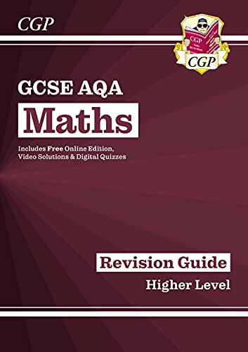 GCSE Maths AQA Revision Guide: Higher - for the Grade 9-1 Course (with Online Edition) (CGP GCSE Maths 9-1 Revision) from Coordination Group Publications Ltd (CGP)