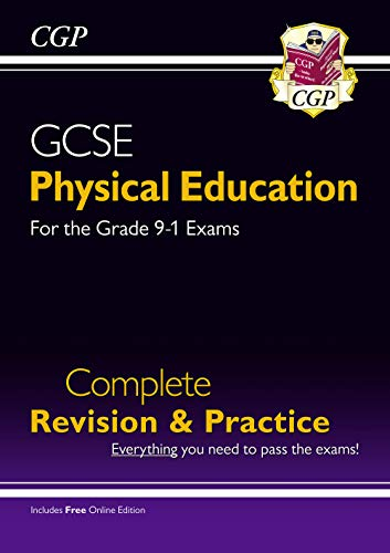 New GCSE Physical Education Complete Revision & Practice - for the Grade 9-1 Course (with Online Ed) (CGP GCSE PE 9-1 Revision) from Coordination Group Publications Ltd (CGP)