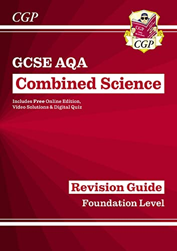 Grade 9-1 GCSE Combined Science: AQA Revision Guide with Online Edition - Foundation (CGP GCSE Combined Science 9-1 Revision) from Coordination Group Publications Ltd (CGP)