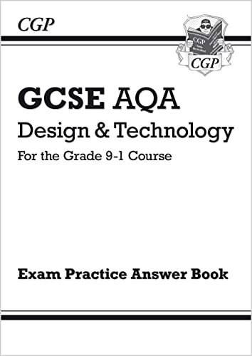 New Grade 9-1 GCSE Design & Technology AQA Answers (for Workbook) (CGP GCSE D&T 9-1 Revision) from Coordination Group Publications Ltd (CGP)