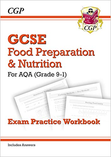 New Grade 9-1 GCSE Food Preparation & Nutrition - AQA Exam Practice Workbook (includes Answers) (CGP GCSE Food 9-1 Revision) from Coordination Group Publications Ltd (CGP)