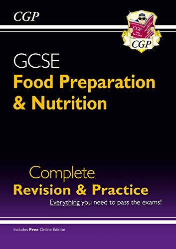 New Grade 9-1 GCSE Food Preparation & Nutrition - Complete Revision & Practice (with Online Edition) (CGP GCSE Food 9-1 Revision) from Coordination Group Publications Ltd (CGP)