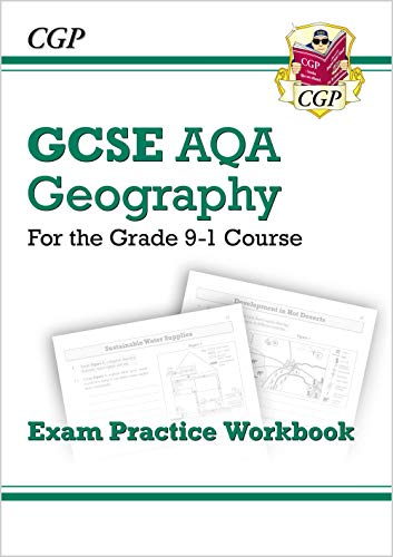 New Grade 9-1 GCSE Geography AQA Exam Practice Workbook (CGP GCSE Geography 9-1 Revision) from Coordination Group Publications Ltd (CGP)