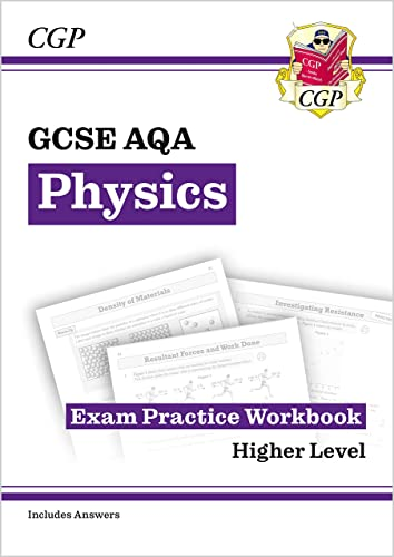 New Grade 9-1 GCSE Physics: AQA Exam Practice Workbook (with answers) (CGP GCSE Physics 9-1 Revision) from Coordination Group Publications Ltd (CGP)