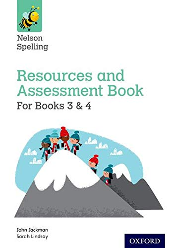 Nelson Spelling Resources and Assessment Book (Years 3-4/P4-5) from OUP Oxford