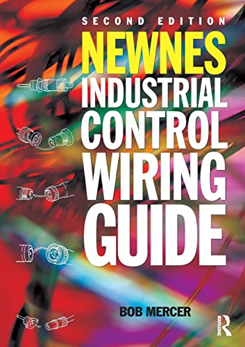 Newnes Industrial Control Wiring Guide (Newnes Practitioner) from Routledge