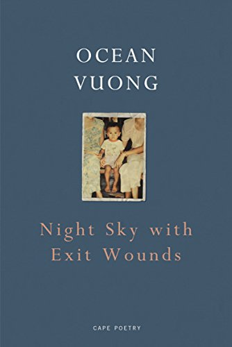 Night Sky with Exit Wounds from Jonathan Cape