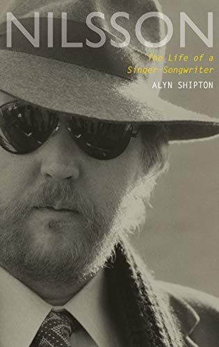 Nilsson: The Life of a Singer-Songwriter from OUP USA