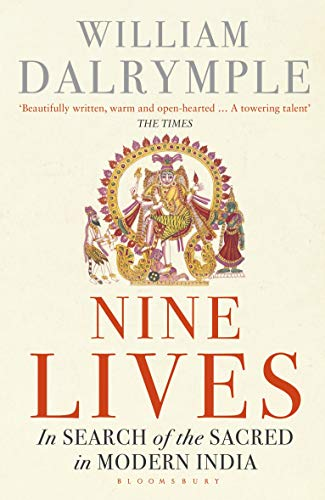 Nine Lives: In Search of the Sacred in Modern India from Bloomsbury Paperbacks