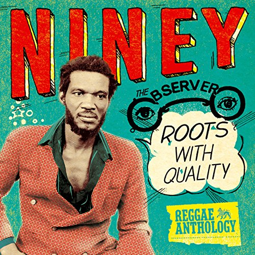 Niney The Observer: Roots With Quality (2 CD) from North Parade
