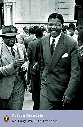 No Easy Walk to Freedom: Speeches, Letters and Other Writings (Penguin Modern Classics) from Penguin Classics