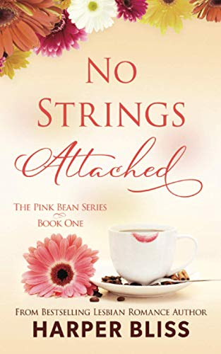No Strings Attached: The Pink Bean Series - Book 1: Volume 1 from Ladylit Publishing
