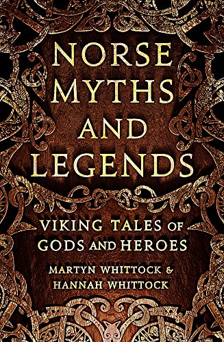 Norse Myths and Legends: Viking tales of gods and heroes from Robinson