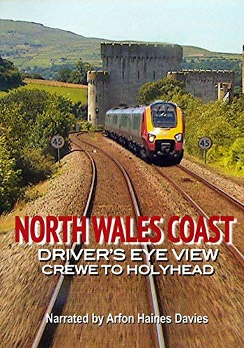North Wales Coast: Crewe to Holyhead - Driver's Eye View from Video 125