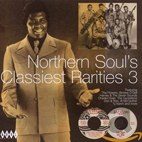 Northern Soul's Classiest Rarities Vol.3 from KENT
