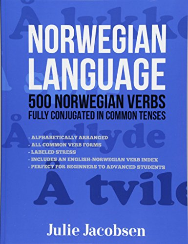 Norwegian Language: 500 Norwegian Verbs Fully Conjugated in Common Tenses from Createspace Independent Publishing Platform