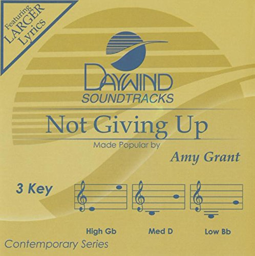 Not Giving Up [Accompaniment/Performance Track] (Daywind Soundtracks) from Daywind