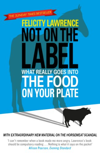 Not On the Label: What Really Goes into the Food on Your Plate from Penguin