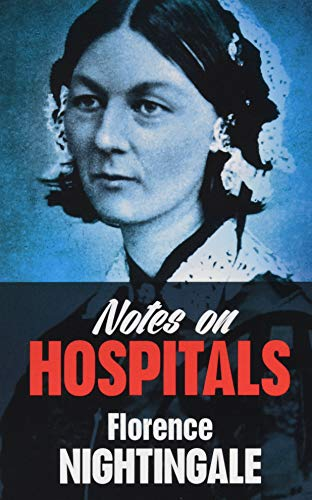 Notes on Hospitals from Dover Publications Inc.