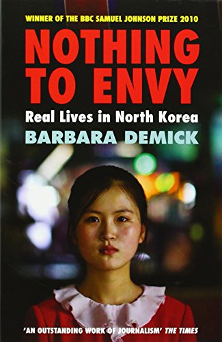 Nothing to Envy: Real Lives in North Korea from Granta Publications Ltd