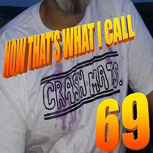 Now That's What I Call Crash Mats 69 from Code 7 - Horn & Hoof Records