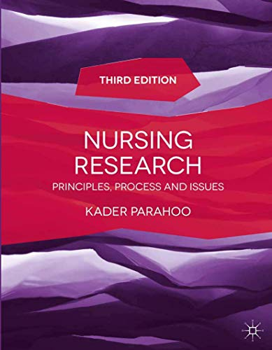 Nursing Research: Principles, Process and Issues from Palgrave