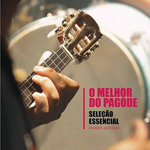 O MELHOR DO PAGODE - SELEۂO ESSENCIAL from CD