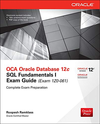 OCA Oracle Database 12c SQL Fundamentals I Exam Guide (Exam 1Z0-061) (Oracle Press) from McGraw-Hill Education