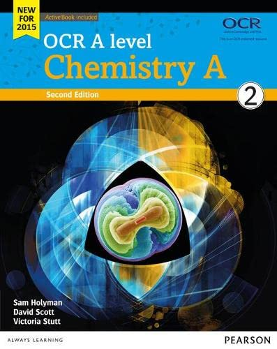OCR A level Chemistry A Student Book 2 + ActiveBook (OCR GCE Science 2015) from Pearson Education Limited