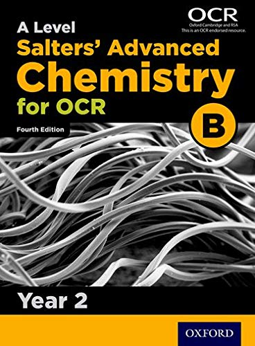 A Level Salters Advanced Chemistry for OCR B: Year 2 from Oxford University Press