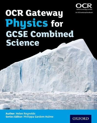 OCR Gateway Physics for GCSE Combined Science Student Book from OUP Oxford