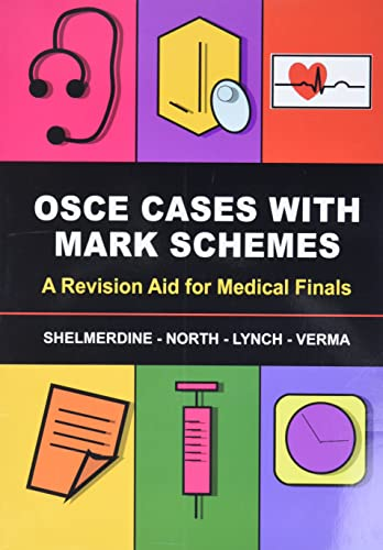 OSCE Cases with Mark Schemes: A Revision Aid for Medical Finals from Anshan Ltd