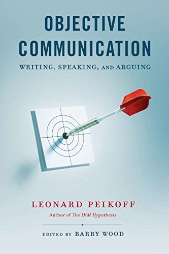 Objective Communication: Writing, Speaking and Arguing from Berkley Books